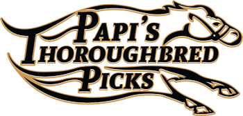 Papi's Thoroughbred Picks
